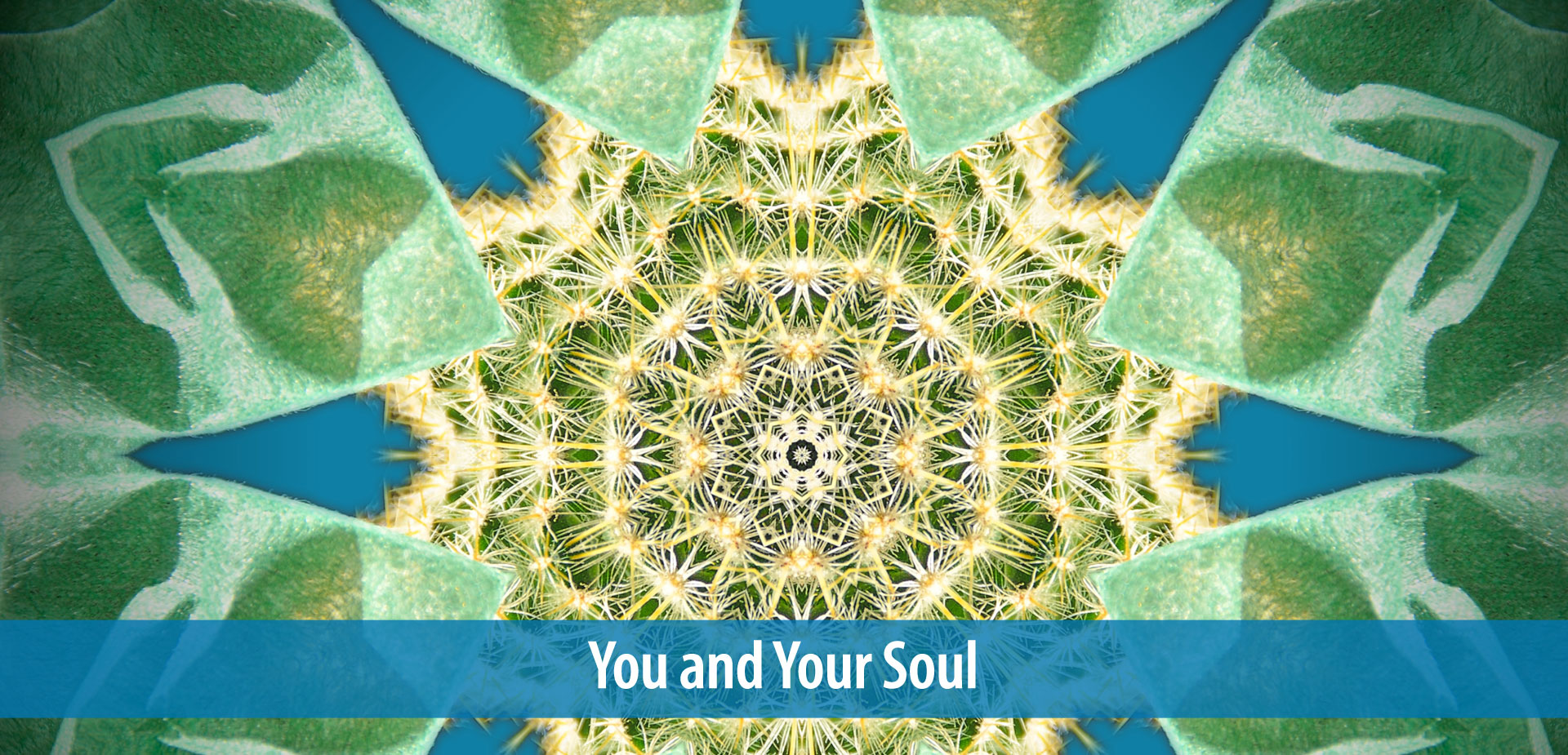 You and Your Soul